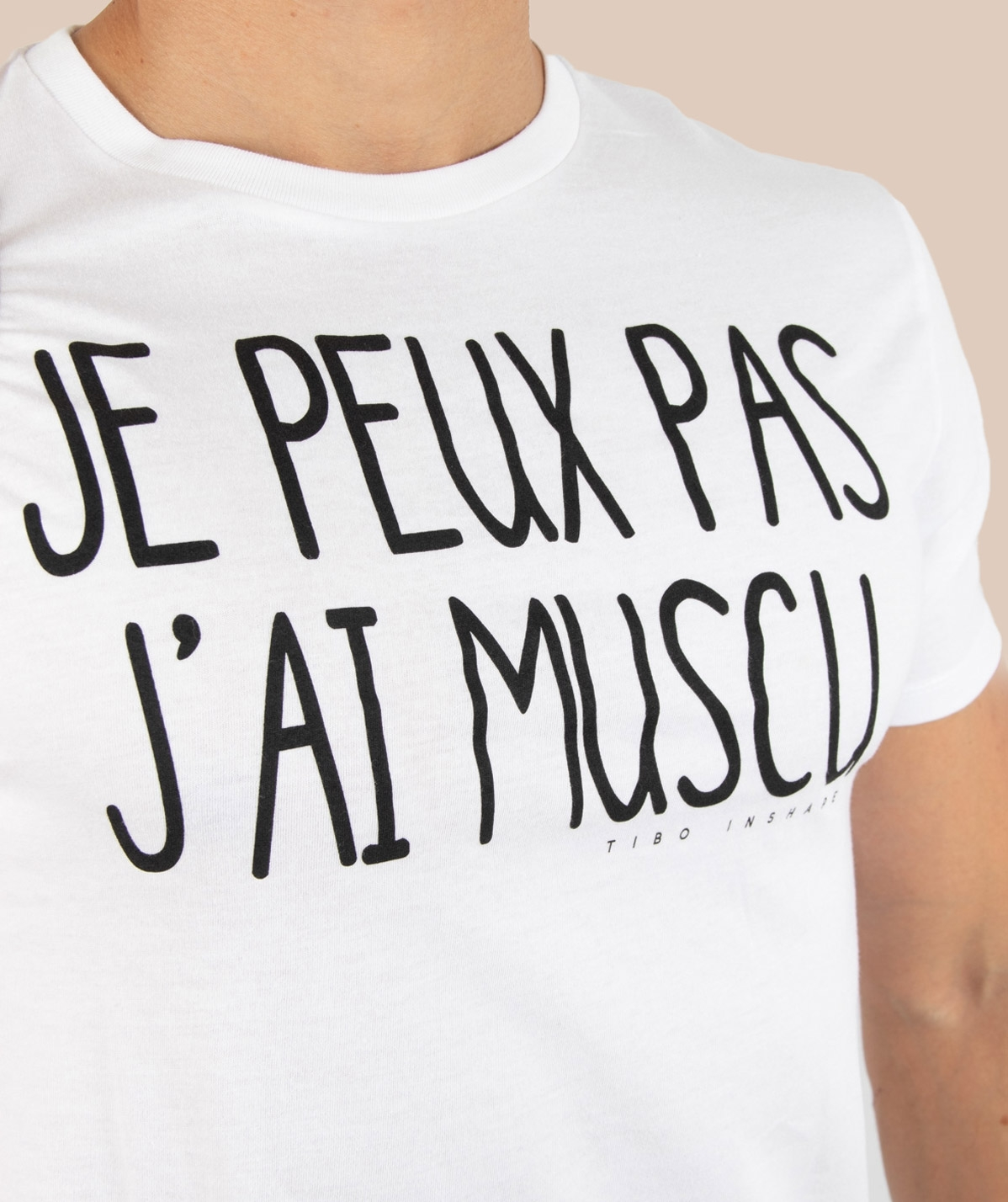 T-Shirt blanc Je peux pas j'ai muscu