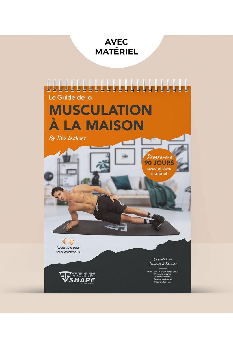 Programme Musculation à la maison avec matériel - Guide 1